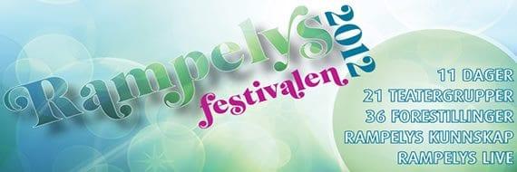 Rampelysfestivalen 2012 - Teaterfestival