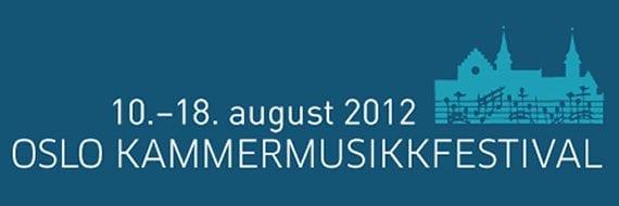 Oslo Kammermusikkfestival 2012