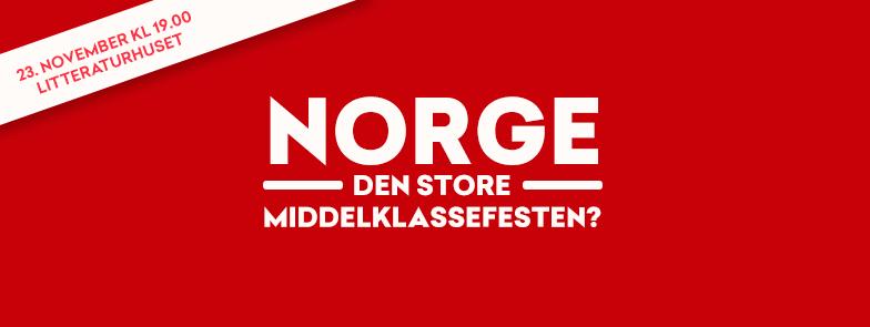 Norge – Den store middelklassefesten? hovedbilde