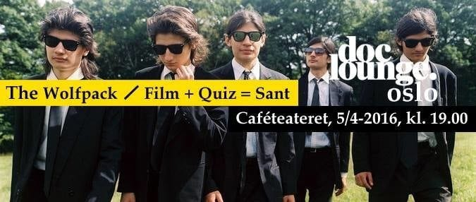 DOC LOUNGE OSLO presenterer – THE WOLFPACK – ** FILM + QUIZ = SANT** hovedbilde