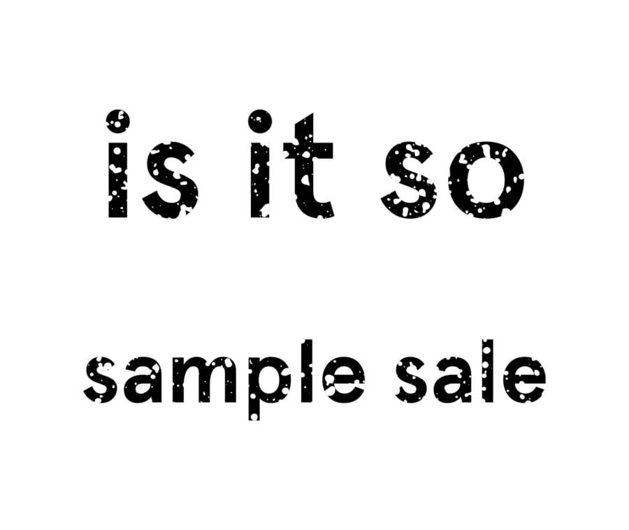 Is It So Sample Sale hovedbilde