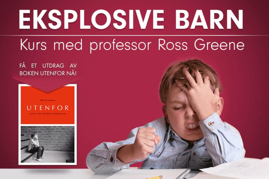 Eksplosive barn – Seminar med professor Ross Greene hovedbilde