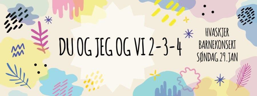 Barnekonsert: Du og jeg og vi 2-3-4 hovedbilde
