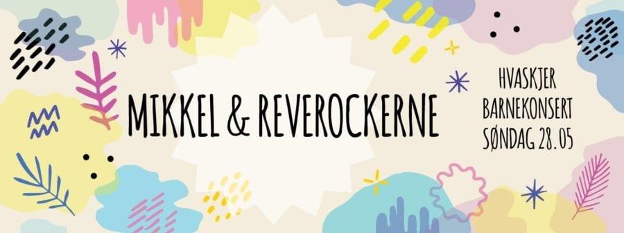 Mikkel & Reverockerne hovedbilde