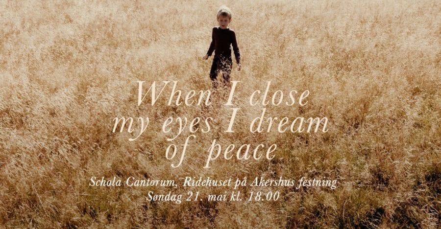 When I close my eyes I dream of peace hovedbilde