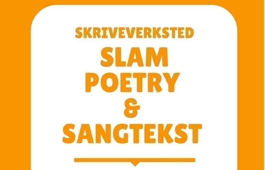 Slam poetry og sangtekst – Skriveverksted hovedbilde