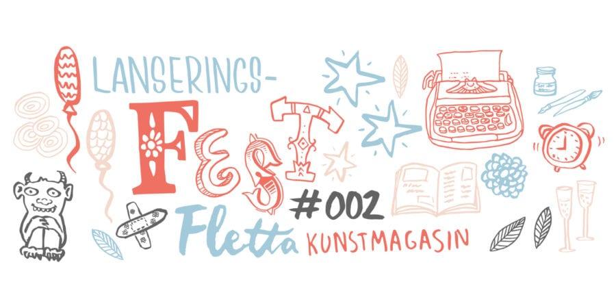 Lanseringsfest Fletta kunstmagasin #002 hovedbilde