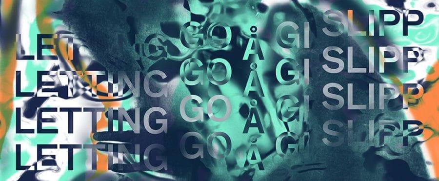 Gratis åpningskveld: Å gi slipp/Letting Go hovedbilde