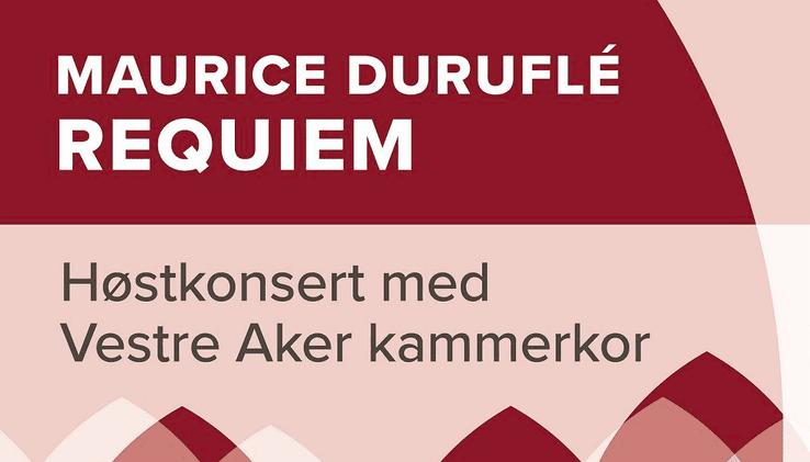 Maurice Duruflé Requiiem med Vestre Aker Kammerkor hovedbilde