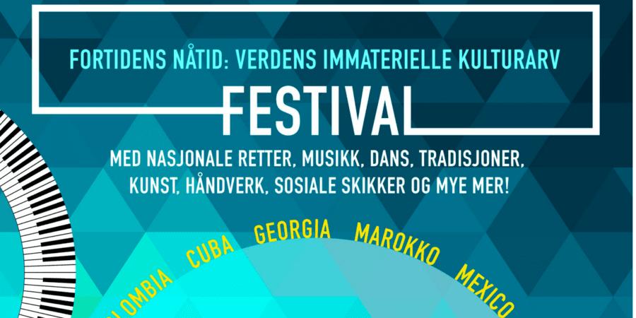 Festival – «Fortidens nåtid: Verdens immaterielle kulturarv» hovedbilde
