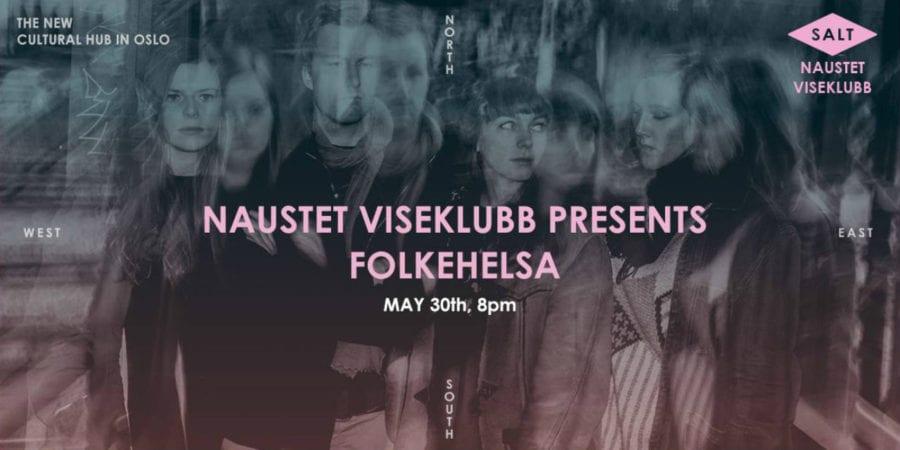 Naustet Viseklubb presenterer: Folkehelsa hovedbilde