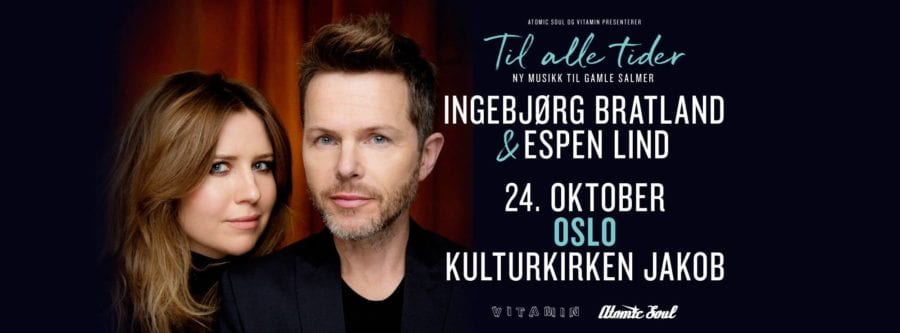 Ingebjørg Bratland & Espen Lind: TIL ALLE TIDER