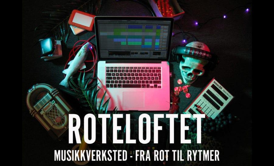 Høstferiepop! Roteloftet – musikkverksted