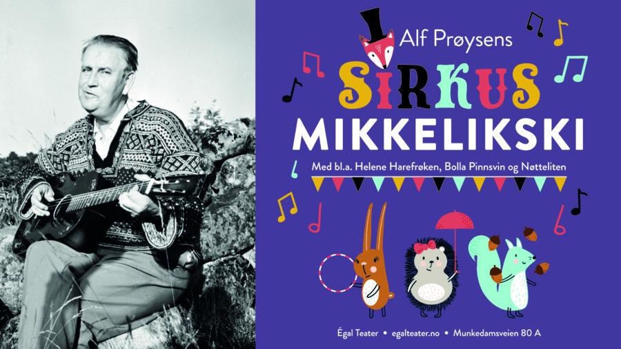 Eventbilde: Sirkus Mikkelikski