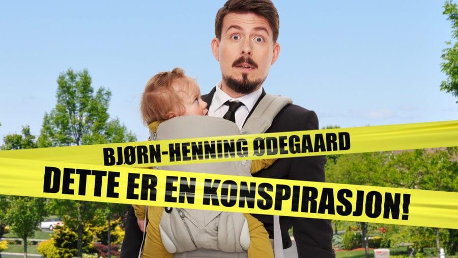 Eventbilde: Bjørn-Henning Ødegaard – Dette er en konspirasjon!