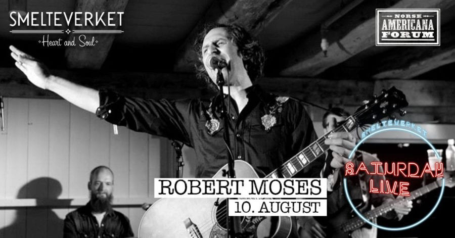 Saturday Live: Robert Moses / Smelteverket hovedbilde