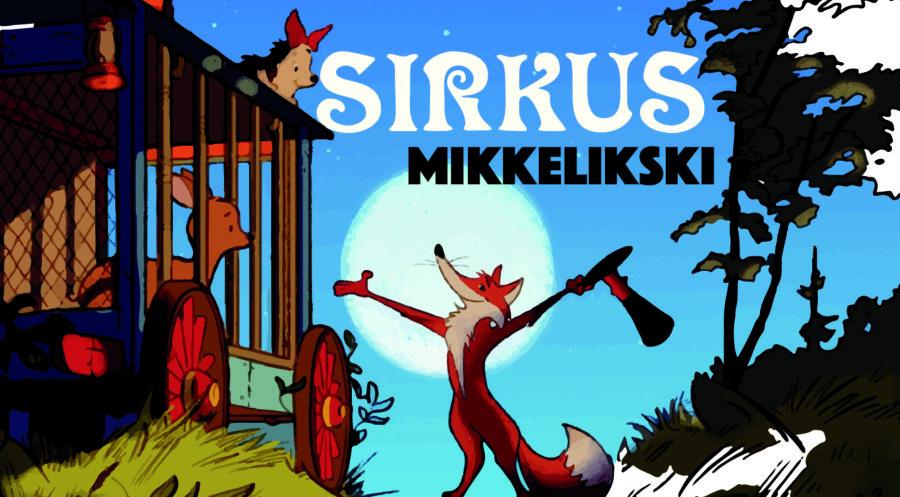 Sirkus Mikkelikski av Alf Prøysen hovedbilde