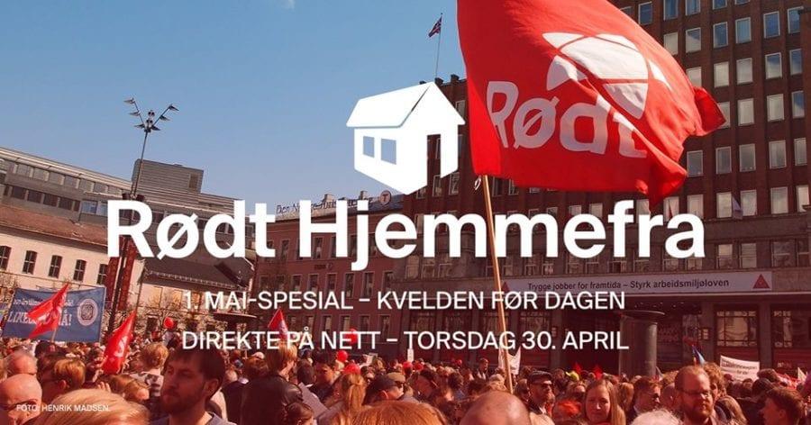 Rødt Hjemmefra: 1. mai-spesial hovedbilde