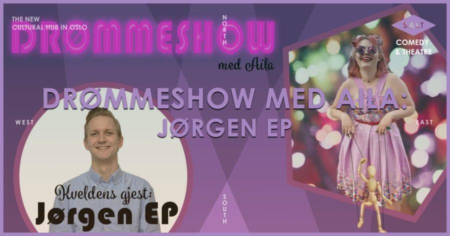 Drømmeshow med Aila: Jørgen EP hovedbilde