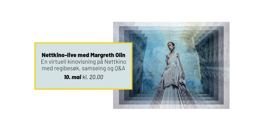Nettkino-live: Selvportrett og Margreth Olin hovedbilde
