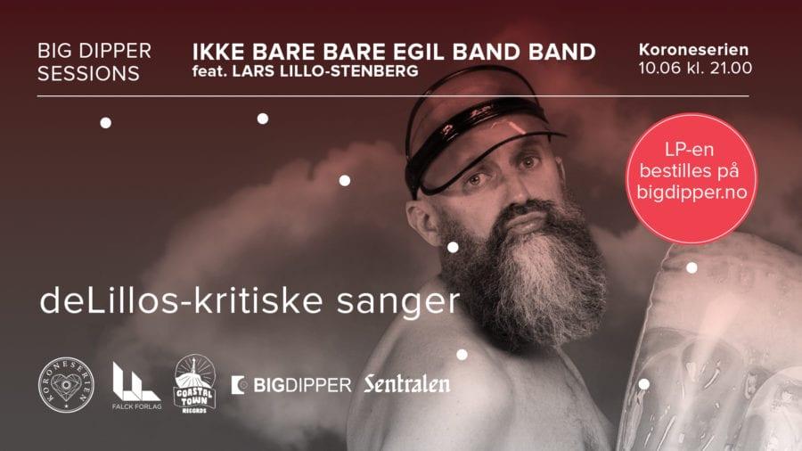 Ikke Bare Bare Egil Band Band feat. Lars Lillo-Stenberg hovedbilde