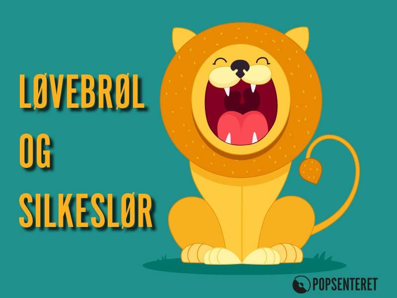Eventbilde: Høstferiemoro: Løvebrøl og silkeslør