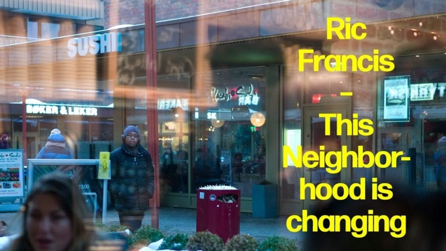 LIVE-åpning med fotograf Ric Francis // «This Neighborhood is Changing» hovedbilde