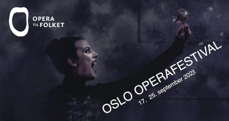 Eventbilde: Oslo Operafestival 2021 – Festivalåpning